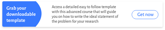 The basics of writing a statement of the problem for your research proposal